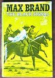 The Black Signal, Max Brand, 0396087647