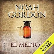 El médico [The Doctor]: Trilogía Rob J. Cole, libro 1 [Trilogy Rob J. Cole, Book 1]