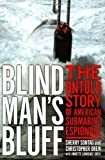 img - for Blind Man's Bluff: The Untold Story of American Submarine Espionage by Sherry Sontag (1998-09-28) book / textbook / text book
