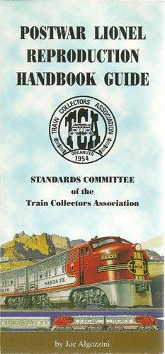 - Postwar Lionel Reproduction Handbook Guide: Including Repaints, Restorations, and Fakes