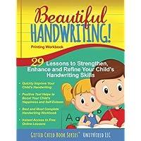 Beautiful Handwriting!: Printing Workbook