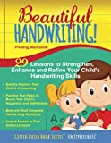 Beautiful Handwriting!: Printing Workbook