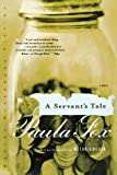 img - for A Servant's Tale: A Novel (Norton Paperback Fiction) book / textbook / text book