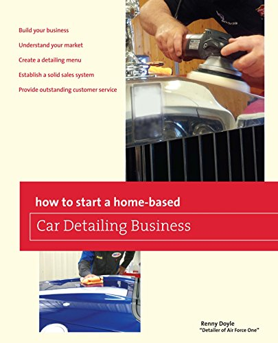 How to Start a Home-based Car Detailing Business (Home-Based Business Series) Pdf