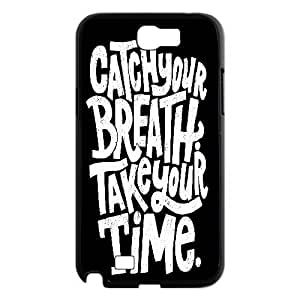 [Funny Design] Catch Your Breath Take Your Time Case For Samsung Galaxy Note 2, Samsung Galaxy Note 2 Case Luxury Cute For Girls {Black}