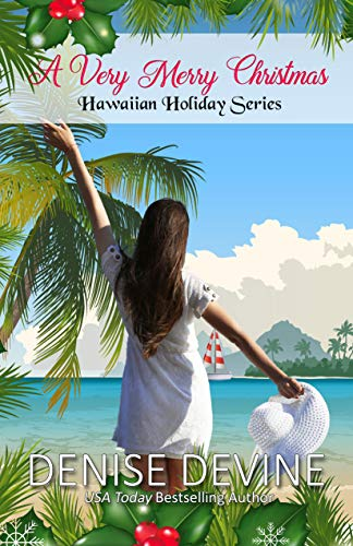 Hawaiian Merry Christmas.A Very Merry Christmas Hawaiian Holiday Book 6