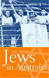 The Jews in Australia, Suzanne D. Rutland, 0521612853