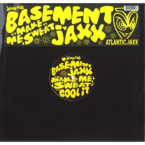 Make Me Sweat By Basement Jaxx On Amazon Music