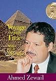 Voyage Through Time, Ahmed Zewail, 9774248430