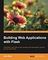 Building Web Applications with Flask Front Cover