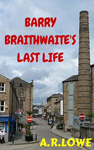 Barry Braithwaite's Last Life: A Story of Redemption