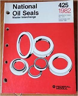 Federal-Mogul National Oil Seals Master Interchange Catalog