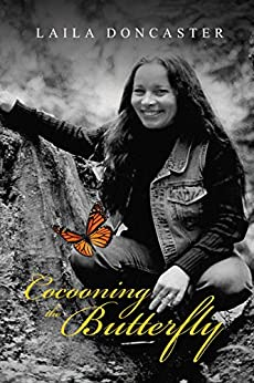 Cocooning the Butterfly (English Edition) por [Doncaster, Laila]