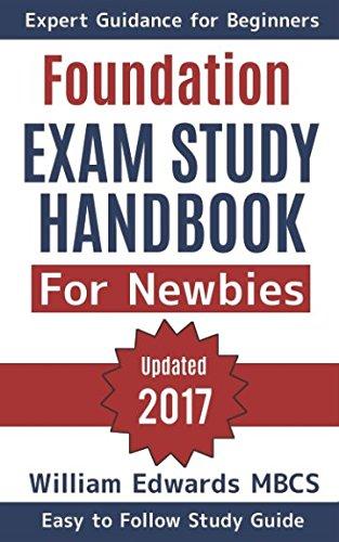 Newbies Exam Study Handbook: Expert Guidance for Beginners