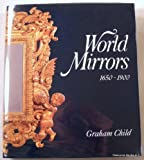 World Mirrors, Graham Child, 0856673552