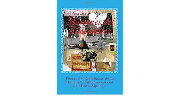 Las Margenes del Almendares: Amazon.es: Santos Garcia, Rubén: Libros