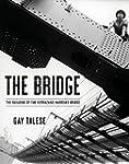 The Bridge: The Building of the Verra...