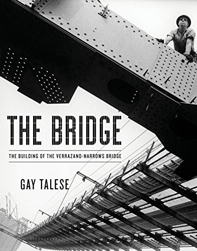 The Bridge: The Building of the Verrazano-Narrows Bridge cover