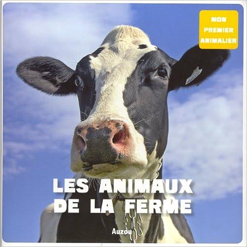 Mon premier animalier : Les animaux de la ferme pdf