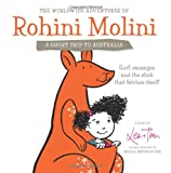 The Worldwide Adventures of Rohini Molini: a Short Trip to Australia, Tim, 1478226048