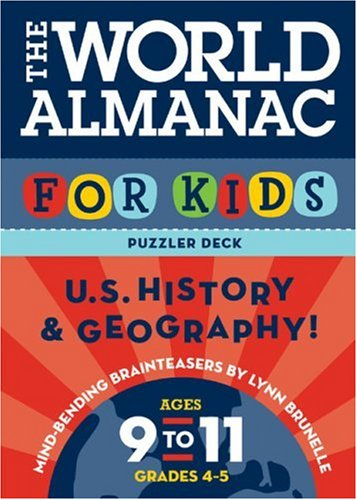 The World Almanac Puzzler Deck For Kids: History: Ages 9-11: United States History and Geography: Ages 9-11, Grades 4-5