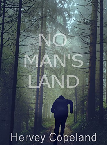 #freebooks – No Man's Land – Thriller/Suspense