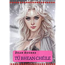 Tú bhean chéile (Irish Edition)