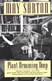 Plant Dreaming Deep, May Sarton, 0393315517
