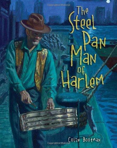 Read Online The Steel Pan Man of Harlem PDF