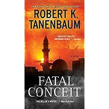 Fatal Conceit: A Novel (The Butch Karp and Marlene Ciampi Series Book 26)