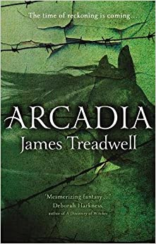 Book Arcadia: Advent Trilogy 3