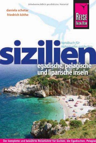 Sizilien Egadische, Pelagische und liparische Inseln