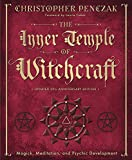 The Inner Temple of Witchcraft: Magick, Meditation