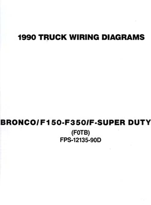 amazon com: bishko automotive literature 1990 ford f-150 to f-350 truck  bronco electrical wiring diagrams schematics book: automotive