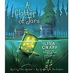 A Clatter of Jars | Lisa Graff