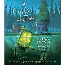 A Clatter of Jars | Livre audio Auteur(s) : Lisa Graff Narrateur(s) : Ellen Archer