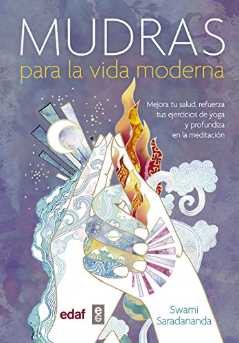 MUDRAS PARA LA VIDA MODERNA (Nueva Era)