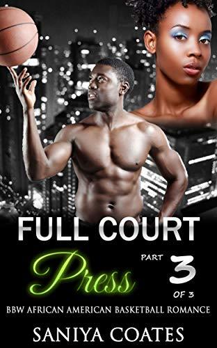 Search : Full Court Press Part Three: BBW African American Basketball Romance
