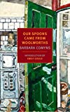 """""""I told Helen my story and she went home and cried."""" So begins Our Spoons Came from Woolworths. But Barbara Comyns's beguiling novel is far from tragic, despite the harrowing ordeals its heroine endures. Sophia is twenty-one and..."""