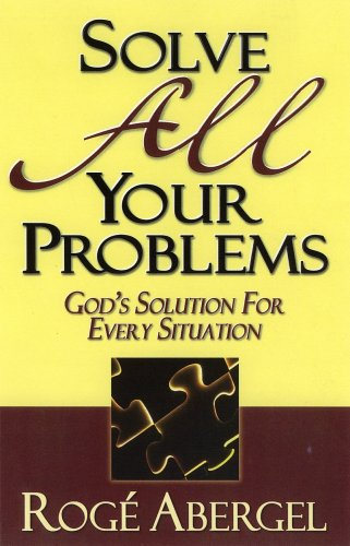 Solve All Your Problems: God's Solution for Every Situation ebook