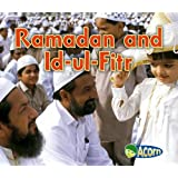 Ramadan and Id-ul-Fitr (Holidays and Festivals)