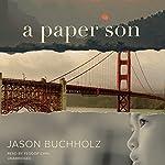 A Paper Son   Jason Buchholz