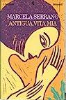 Antigua, vita mia par Serrano