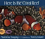 Here Is the Coral Reef, Madeleine Dunphy, 097737954X