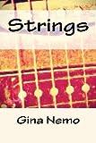 Strings, Gina Nemo, 1492787663