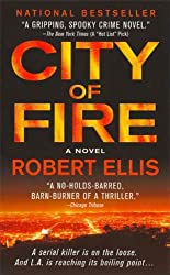 City of Fire: A Novel (Lena Gamble Novels Book 1)