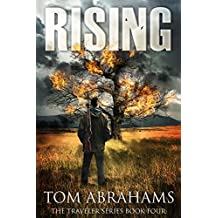 Rising: A Post Apocalyptic/Dystopian Adventure (The Traveler Book 4)