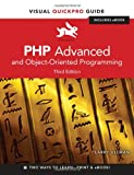 PHP Advanced and Object-Oriented Programming: Visual QuickPro Guide (3rd Edition) (Visual QuickPro Guides)