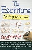 Tu Escritura, Quien y Como Eres, Carmen Alfonso, 9706661050