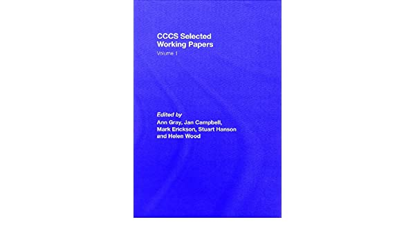 cccs selected working papers gray ann campbell jan erickson mark